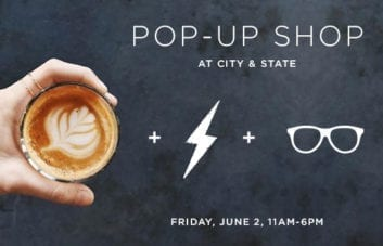 Pop-UP Shop at City & State
